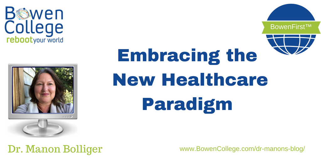 Embracing the New Healthcare Paradigm