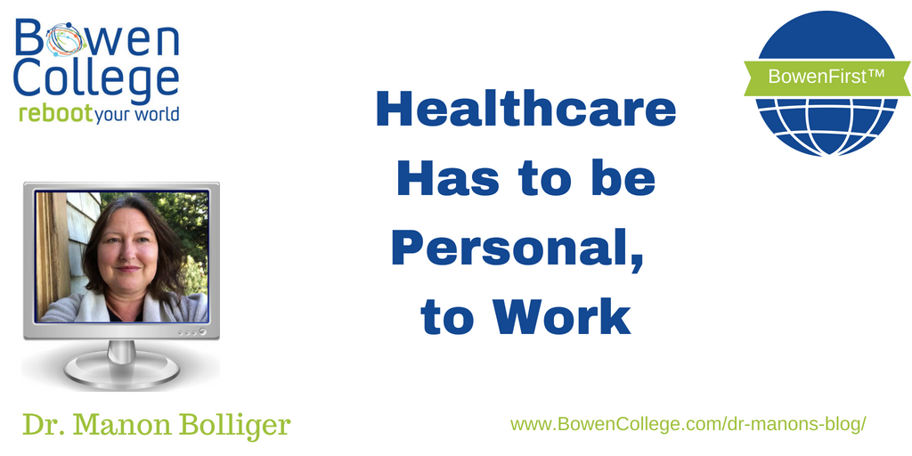 Healthcare Has to be Personal to Work