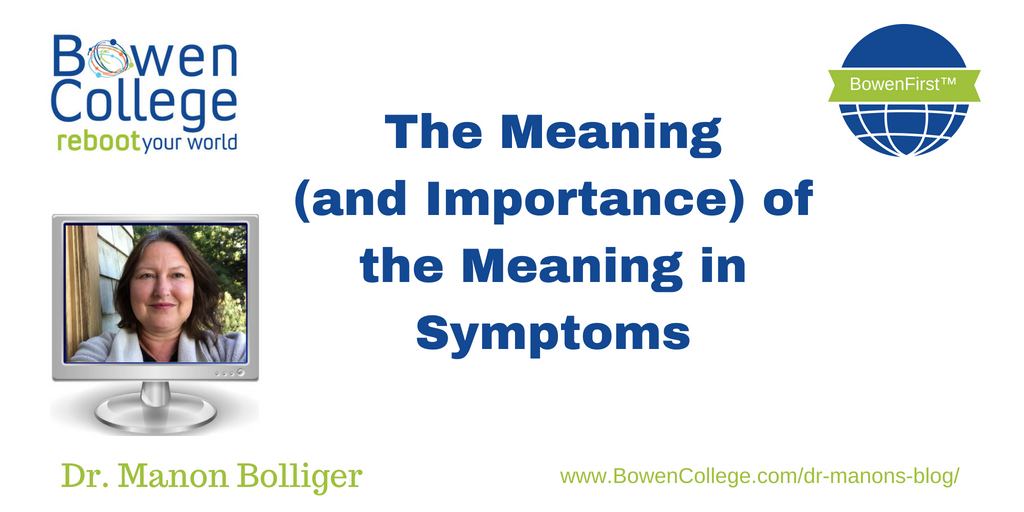 The Meaning (and Importance) of the Meaning in Symptoms