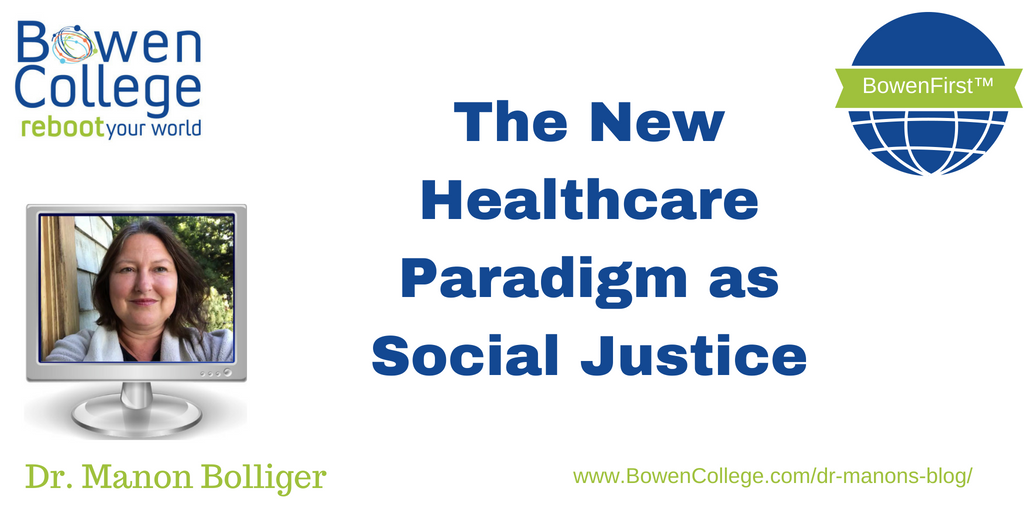 The New Healthcare Paradigm as Social Justice