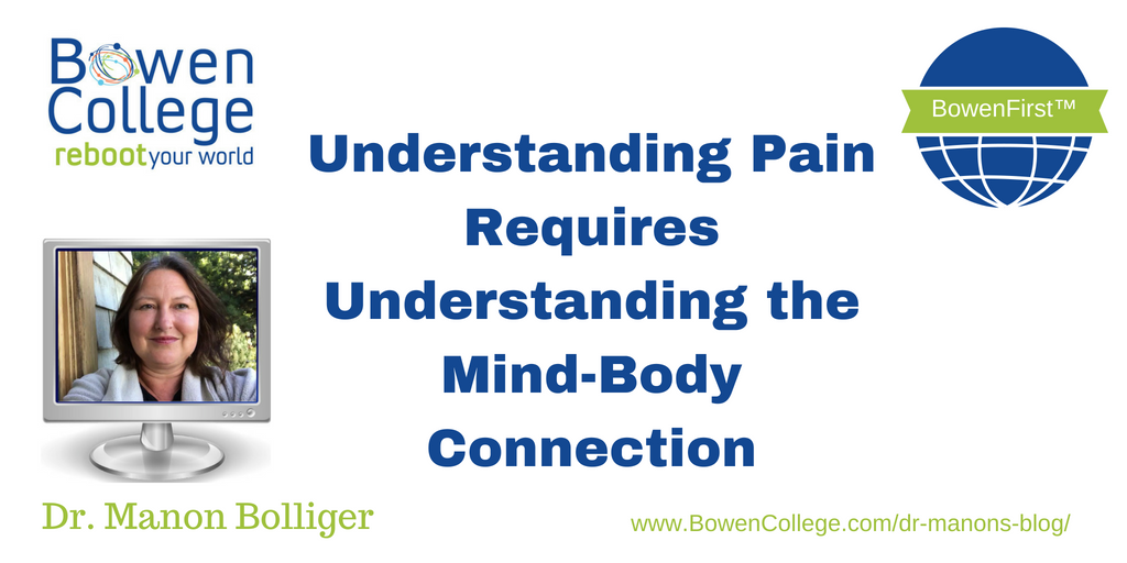 Understanding Pain Requires Understanding the Mind-Body Connection