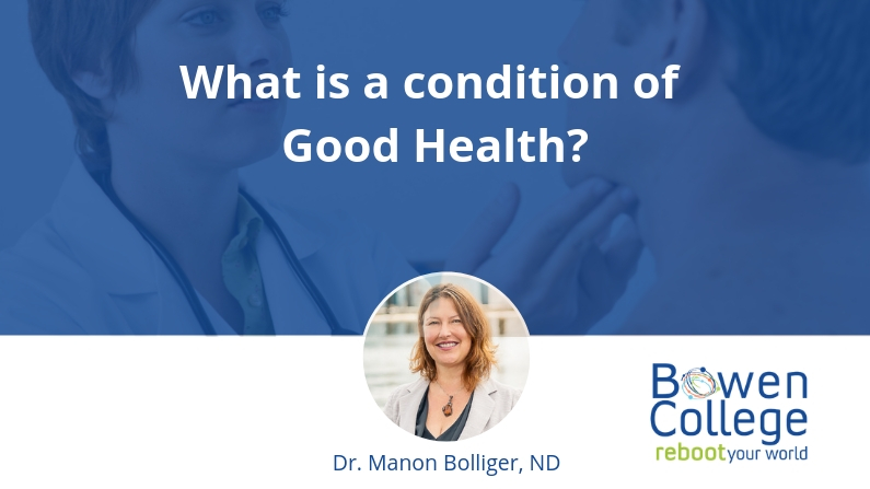 What is a condition of Good Health 2