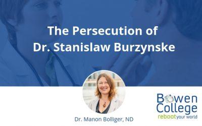 The Persecution of Dr. Stanislaw Burzynske