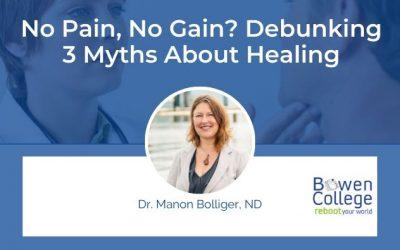 No Pain, No Gain? Debunking 3 Myths About Healing