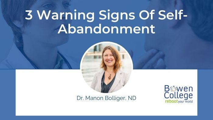 3 Warning Signs Of Self-Abandonment