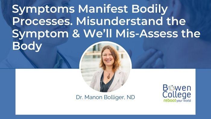 Symptoms Manifest Bodily Processes