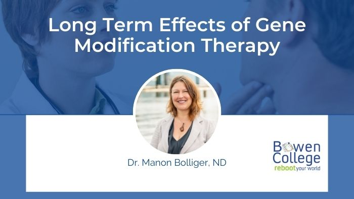 Long Term Effects of Gene Modification Therapy