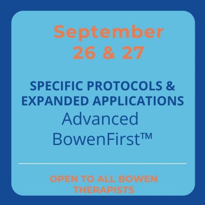 Specific Protocols & Expanded Applications Advanced BowenFirst™