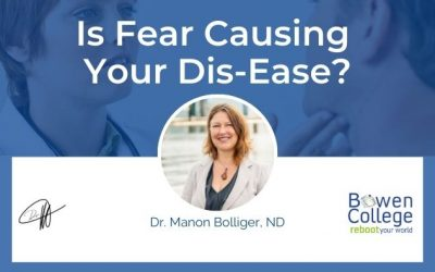 Is Fear Causing Your Dis-Ease?